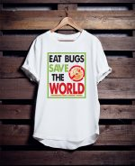 Eat bugs save the world